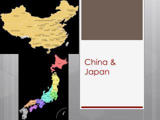 China & Japan