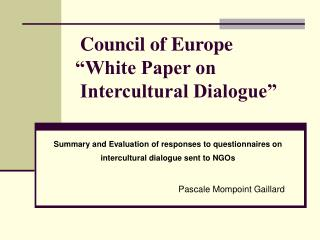 """Council of Europe """"White Paper on   Intercultural Dialogue"""""""
