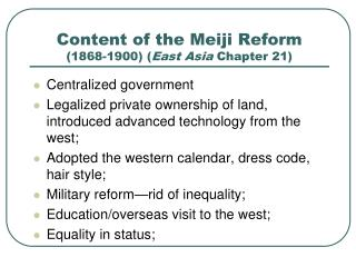 Content of the Meiji Reform (1868-1900) ( East Asia  Chapter 21)