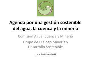 Agenda por una gestión sostenible del agua, la cuenca y la minería