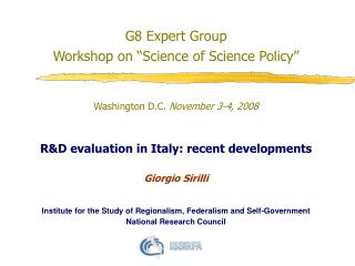 "G8 Expert Group Workshop on ""Science of Science Policy"" Washington D.C.  November 3-4, 2008"