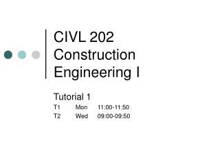 CIVL 202 Construction Engineering I