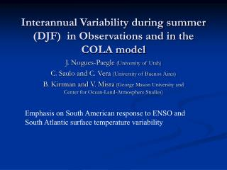 Interannual Variability during summer (DJF)  in Observations and in the COLA model