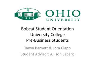 Bobcat Student Orientation University College Pre-Business Students