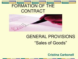 FORMATION OF THE  CONTRACT &
