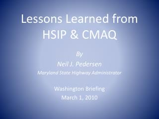 Lessons Learned from HSIP & CMAQ