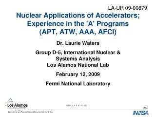 Nuclear Applications of Accelerators; Experience in the 'A' Programs  (APT, ATW, AAA, AFCI)
