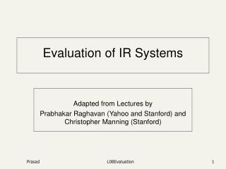 Evaluation of IR Systems