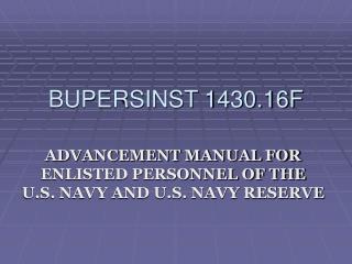 BUPERSINST 1430.16F