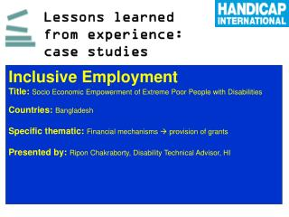 Lessons learned from experience: case studies