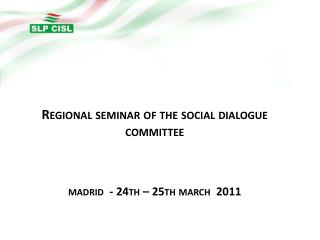Régional  seminar  of the social dialogue  committee