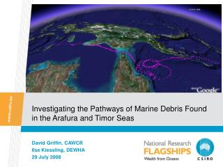 Investigating the Pathways of Marine Debris Found in the Arafura and Timor Seas