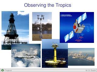 Observing the Tropics