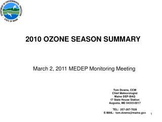 2010 OZONE SEASON SUMMARY March 2, 2011 MEDEP Monitoring Meeting
