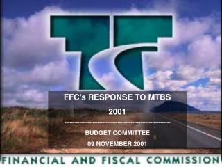 FFC�s RESPONSE TO MTBS 2001 ----------------------------------------------------------------