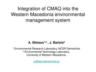 Integration of CMAQ into the Western Macedonia environmental management system