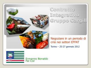 Contratto Integrativo Gruppo  Cargill
