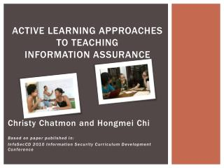 Active Learning Approaches  to Teaching Information Assurance