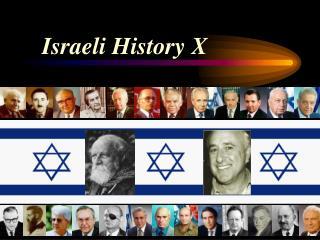 Israeli History X