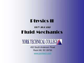 Physics II PHY 202/222 Fluid Mechanics