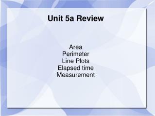 Unit 5a Review