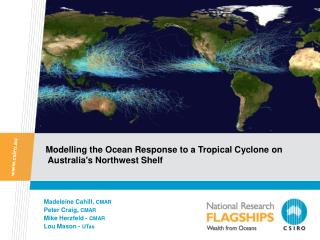 Modelling the Ocean Response to a Tropical Cyclone on   Australia's Northwest Shelf