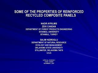 SOME OF THE PROPERTIES OF REINFORCED RECYCLED COMPOSITE PANELS NADIR AYRILMIS ZEKI CANDAN