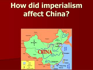 How did imperialism affect China?