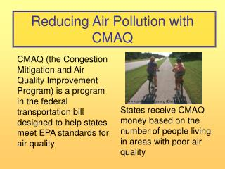Reducing Air Pollution with CMAQ