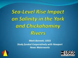 Sea-Level Rise Impact on Salinity in the York and Chickahominy Rivers