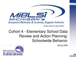 Cohort 4 - Elementary School Data Review and Action Planning: Schoolwide Behavior