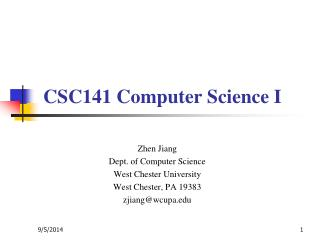 Zhen Jiang Dept. of Computer Science  West Chester University West Chester, PA 19383