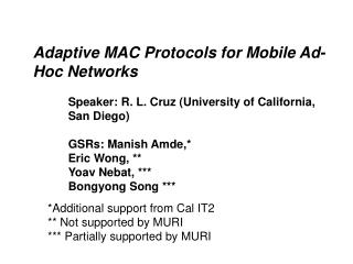 Adaptive MAC Protocols for Mobile Ad-Hoc Networks