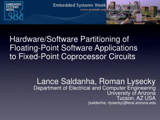 Lance Saldanha, Roman Lysecky Department of Electrical and Computer Engineering