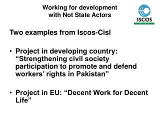 Working for development  with Not State Actors