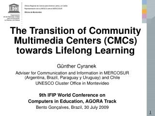 The Transition of Community Multimedia Centers (CMCs) towards Lifelong Learning