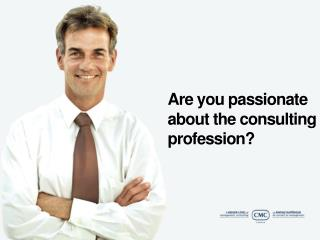 Are you passionate about the consulting profession?