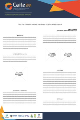 TÍTULO: ARIAL / TAMANHO 26 / CAIXA ALTA / CENTRALIZADO / ESPAÇO ENTRELINHAS 2,0 (DUPLO)