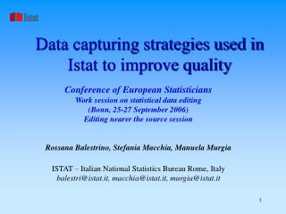 Data capturing strategies used in Istat to improve quality