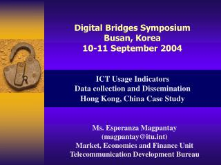 ICT Usage Indicators  Data collection and Dissemination Hong Kong, China Case Study