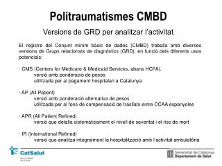 Politraumatismes CMBD