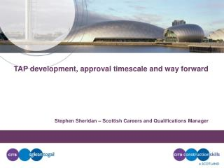 TAP development, approval timescale and way forward