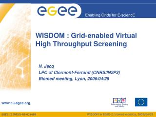 WISDOM : Grid-enabled Virtual High Throughput Screening