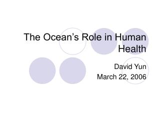 The Ocean's Role in Human Health