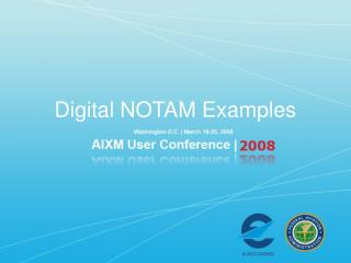 Digital NOTAM Examples