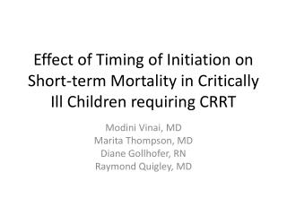 Effect of Timing of Initiation on Short-term Mortality in Critically Ill Children requiring CRRT
