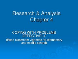 Research & Analysis        Chapter 4