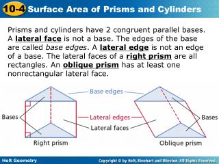 Prisms and cylinders have 2 congruent parallel bases.