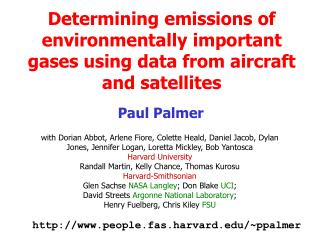 Determining emissions of environmentally important gases using data from aircraft and satellites