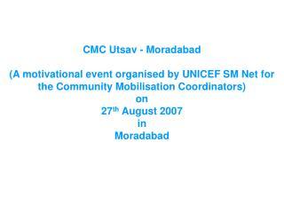 CMC Utsav - Moradabad